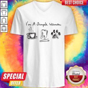 I'm A Simple Woman I Like Coffee Tooth Dog Paw Shirt V-neck