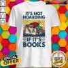 It's Not Hoarding If It's Books Vintage Hoodie