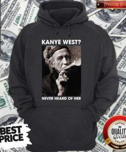 Keith Richards Kanye West Never Heard Of Her Hoodie