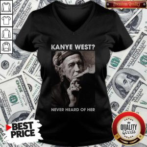 Keith Richards Kanye West Never Heard Of Her V-neck