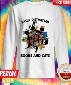 Librarian Easily Distracted By Books And Cats Black Sweatshirt