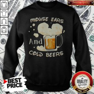 Mouse Cars And Cold Beers Kind Of Girl Sweatshirt