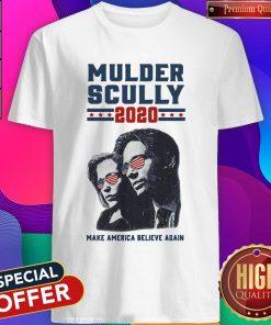 Mulder Scully 2020 Make America Believe Again Shirt