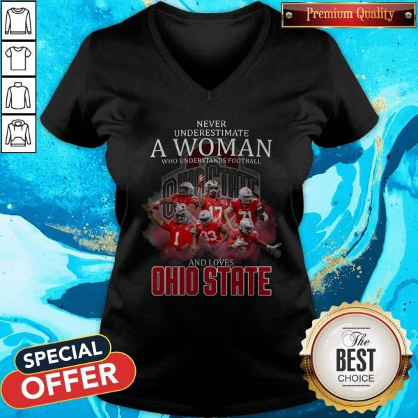 Never Underestimate A Woman Who Understands Football And Loves Ohio State V-neck