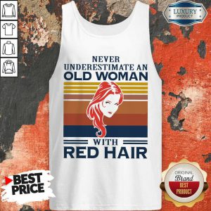 Never Underestimate An Old Woman With Red Hair Vintage Tank Top