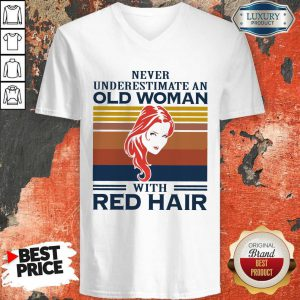 Never Underestimate An Old Woman With Red Hair Vintage V-neck