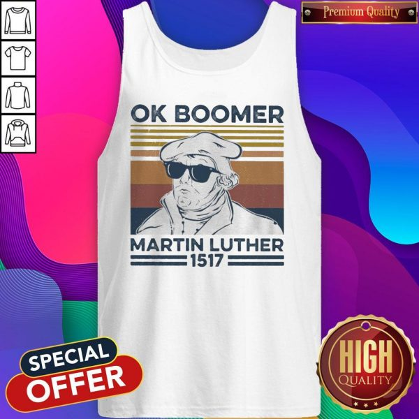 Ok Boomer Martin Luther 1517 Vintage Tank Top
