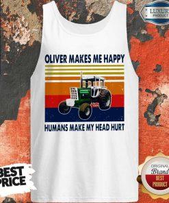 Oliver Makes Me Happy Humans Make My Head Hurt Vintage Tank Top