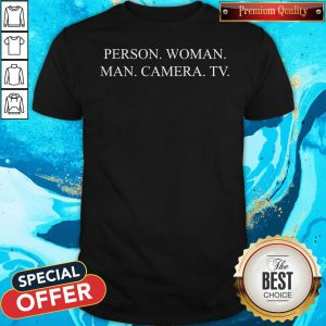 Person Woman Man Camera TV Impeach Anti 45 Shirt