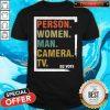 Person Woman Man Camera TV Shirt