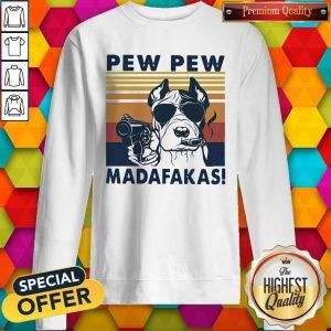 Pitbull Smoke Pew Pew Madafakas Vintage Sweatshirt