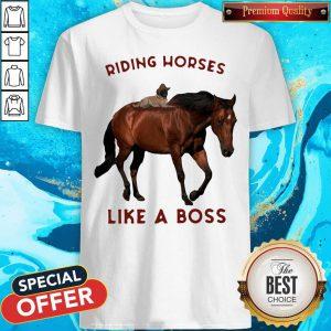 Riding Horses Like A Boss Flowers Shirt