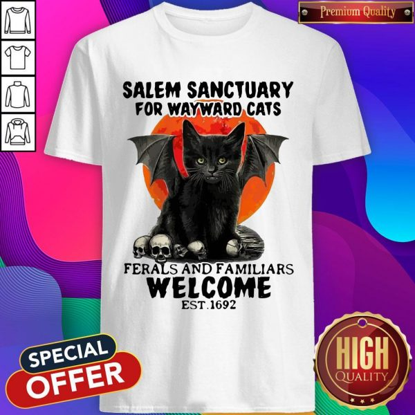 Salem Sanctuary For Wayward Cats Ferals And Familiars Welcome Est 1692 Blood Moon Shirt