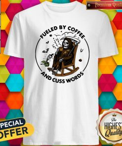 Skeleton Fueled By Coffee And Cuss Words Shirt