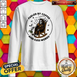Skeleton Fueled By Coffee And Cuss Words Sweatshirt