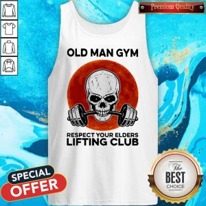 Skull Old Man Gym Respect Your Elders Lifting Club Moon Tank Top