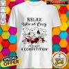 Snoopy Relax We're All Crazy It's Not A Competition Flowers Shirt