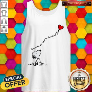 Snoopy Sometimes You Need To Let Things Go Hearts Tank Top