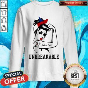 Strong Woman Tattoo Dutch Girl Unbreakable Sweatshirt
