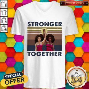 Stronger Together Girl Vintage Retro V-neck