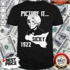 The Golden Girl Picture It Sicily 1922 Shirt