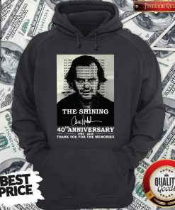 The Shining 40th Anniversary 1980 2020 Thank You For The Memories Signature Hoodie
