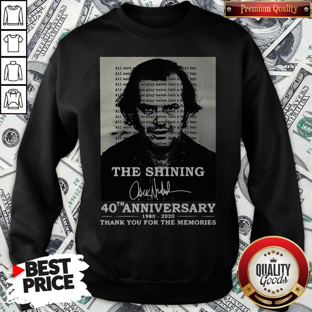 The Shining 40th Anniversary 1980 2020 Thank You For The Memories Signature Sweatshirt