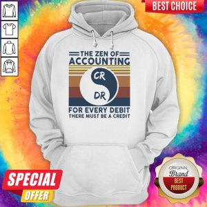 The Zen Of Accounting For Every Debit There Must Be A Credit Vintage Hoodie