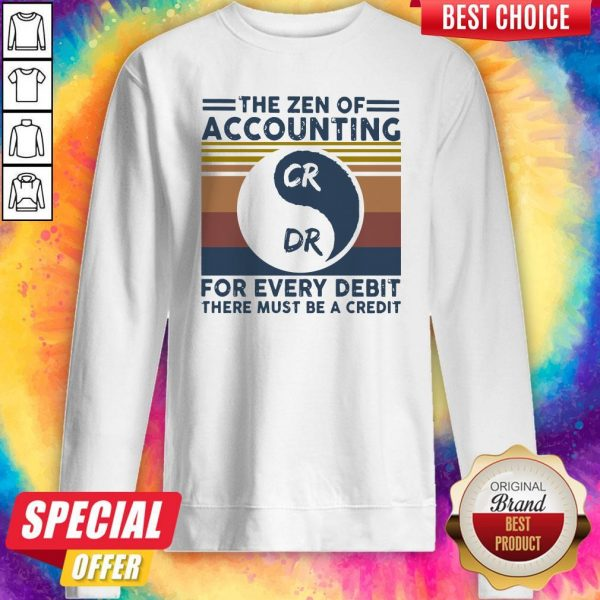The Zen Of Accounting For Every Debit There Must Be A Credit Vintage Sweatshirt