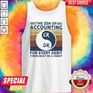 The Zen Of Accounting For Every Debit There Must Be A Credit Vintage Tank Top