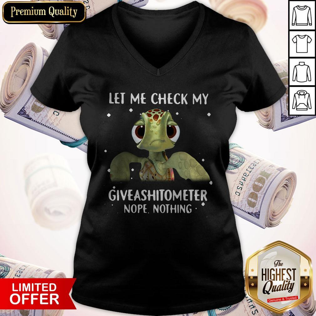 Turtle Let Me Check My Giveashitometer Nope Nothing V-neck