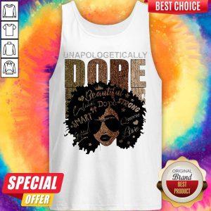 Unapologetically Dope Black Pride Melanin African American Tank Top