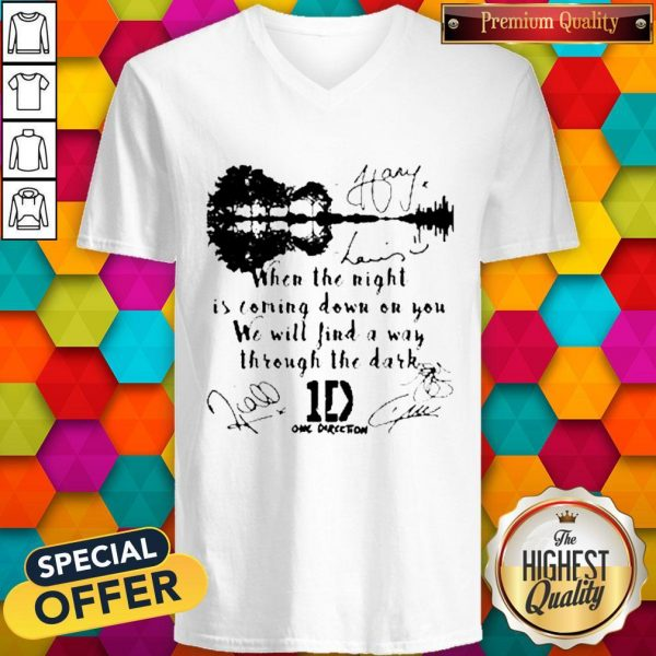 When The Light Is Coming Down On You We Will Find A Way Through The Dark One Direction Signatures V-neck