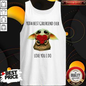 Yoda Best Girlfriend Ever Love You I Do Tank Top