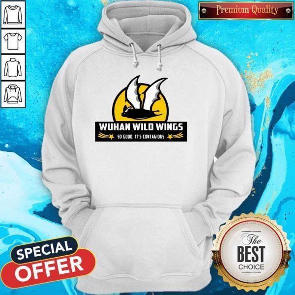 Bat Wuhan Wild Wings So Good It's Contagious Coronavirus Hoodie