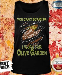 Blood Inside Me You Can't Scare Me I Work For Olive Garden Tank Top