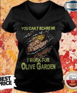 Blood Inside Me You Can't Scare Me I Work For Olive Garden V-neck