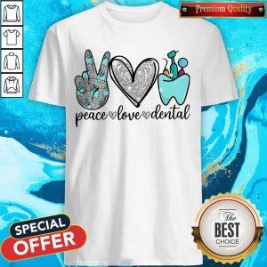 Diamond Peace Love Dental Shirt