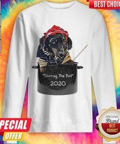 Dog Stirring The Pot 2020 sweatshirt