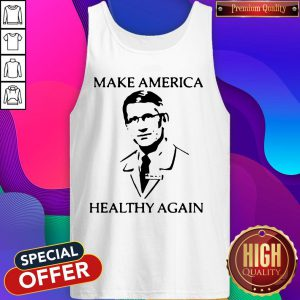 Dr Fauci Make America Healthy Again Tank Top