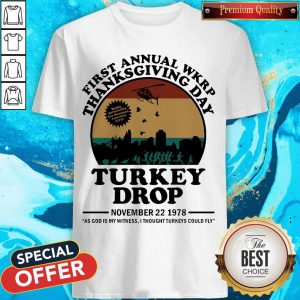 First Annual Wkrp Thanksgiving Day Turkey Drop November 22 1978 Shirt