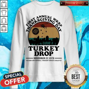 First Annual Wkrp Thanksgiving Day Turkey Drop November 22 1978 Sweatshirt