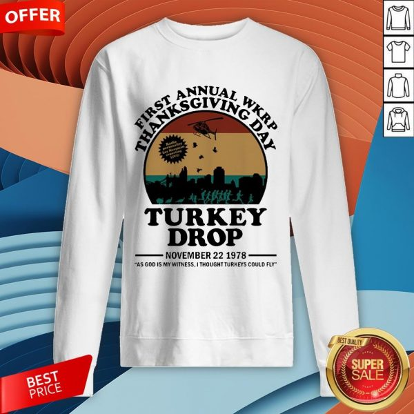 First Annual Wkrp Thanksgiving Day Turkey Drop November 22 1978 Vintage Sweatshirt