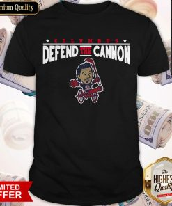 Funny Defend The Cannon Shirt