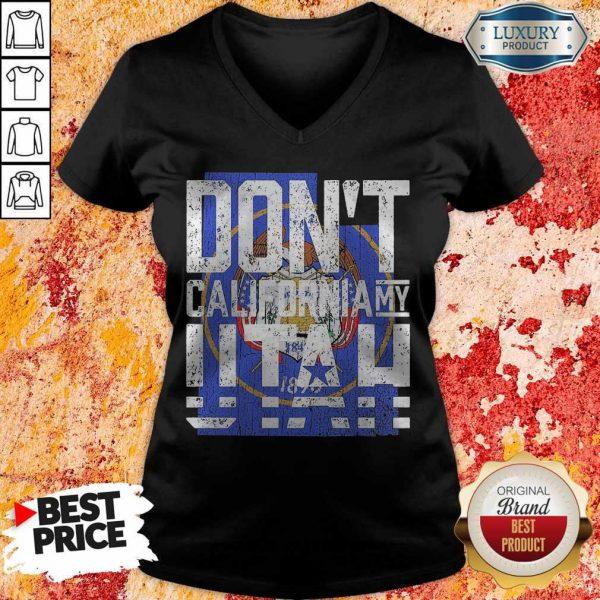 Funny Don't California My Utah V-neckFunny Don't California My Utah V-neck