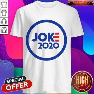 Funny Official Joe Joke 2020 Shirt