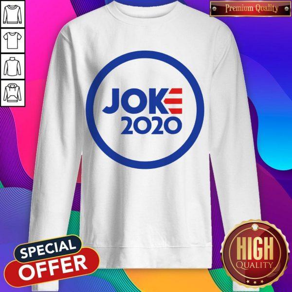 Funny Official Joe Joke 2020 Sweatshirt