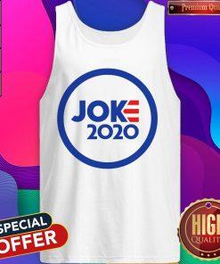 Funny Official Joe Joke 2020 Tank Top