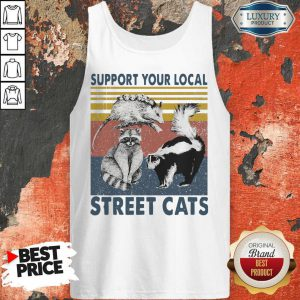 Funny Racoon Support Your Local Street Cats Tank Top