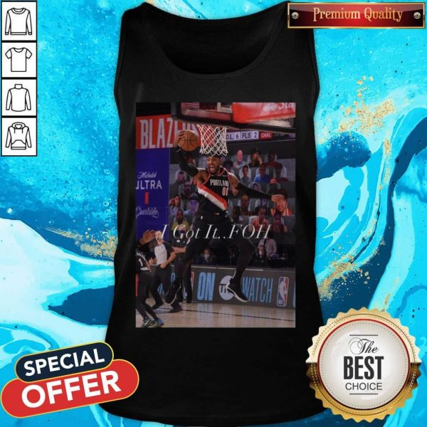 Funny The Carmelo Anthony I Got It Foh 2020 Tank Top